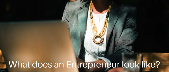 What does an Entrepreneur look like?